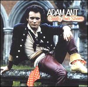 Adam Ant - Goody Two Shoes - imported single