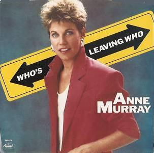 Anne Murray Who's Leaving Who single sleeve
