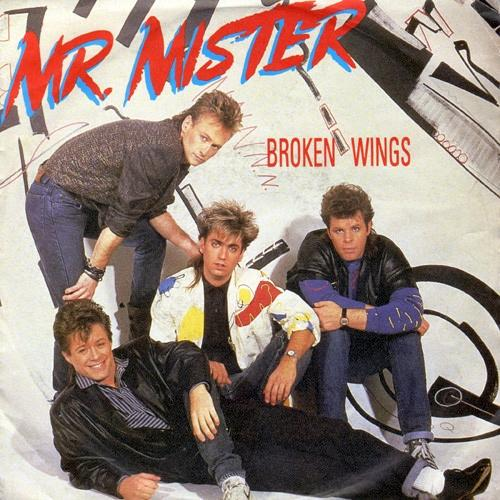 JAN 14 - MR. MISTER - BROKEN WINGS - the band's first major hit from 1986.