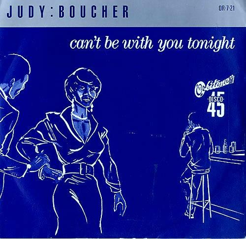 APR 14 - JUDY BOUCHER - CAN'T BE WITH YOU TONIGHT - the No.2 hit single from 1987.