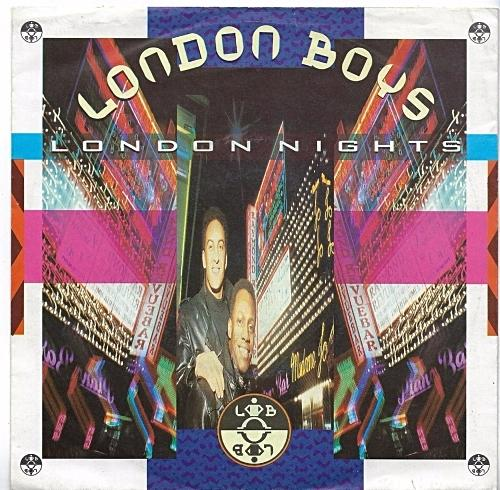 JUL 8 - LONDON BOYS - LONDON NIGHTS - the europop duo's second chart hit.