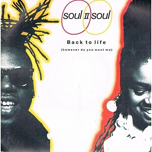 JUN 4 - SOUL II SOUL - BACK TO LIFE - the No.1 single from 1989