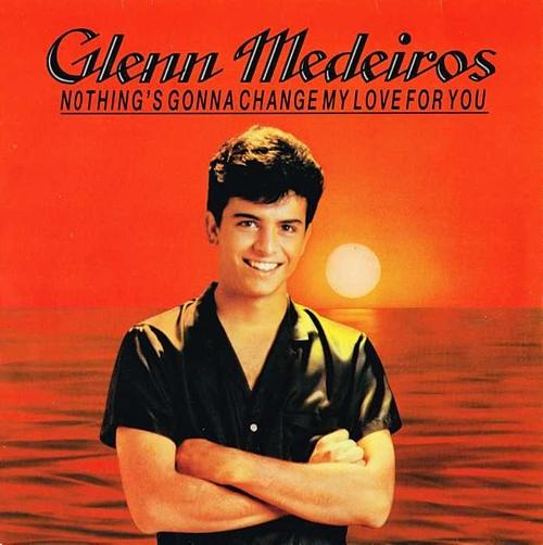 glenn medeiros nothing's gonna change my love for you French 7 inch vinyl sleeve
