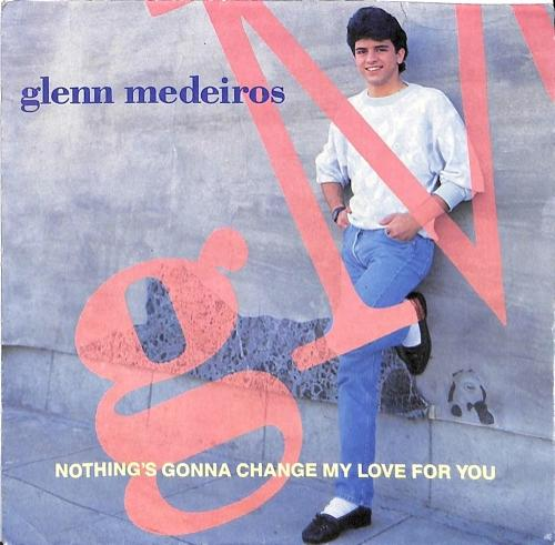 glenn medeiros nothing's gonna change my love for you - UK 7 inch vinyl sleeve