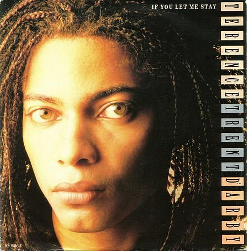 If You Let My Stay 7 inch vinyl sleeve UK (1987) - Terence Trent D'Arby