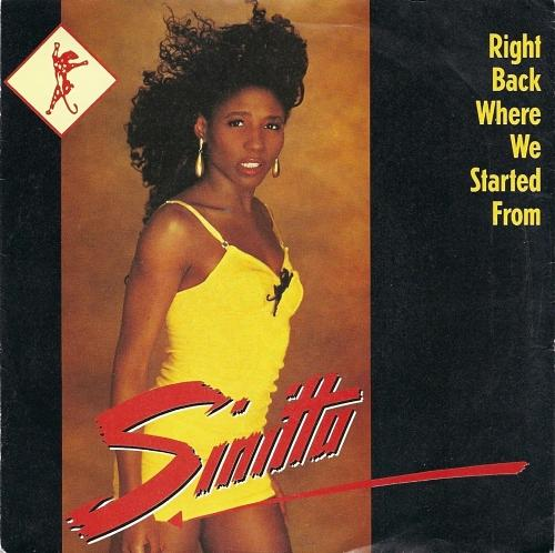 JUN 16 - SINITTA - RIGHT BACK WHERE WE STARTED FROM - her top 10 hit from 1989.
