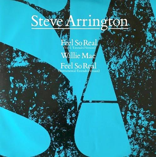 MAY 8 - STEVE ARRINGTON - FEEL SO REAL - the singer's best known song from 1985.