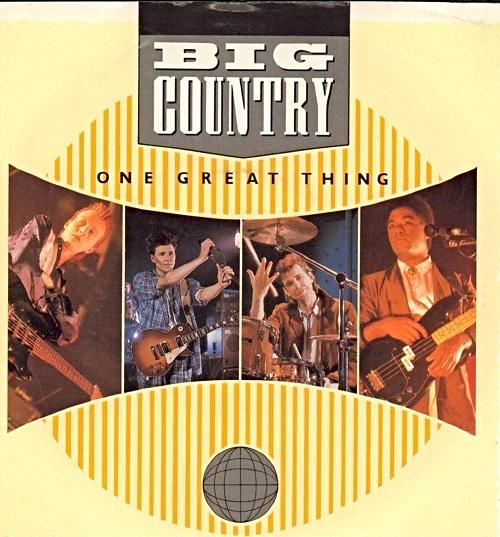 SEPT 14 - BIG COUNTRY - One Great Thing - the Scottish band's third single from The Seer.