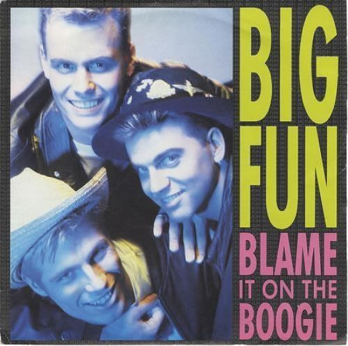 AUG 6 - BIG FUN - Blame It on the Boogie - the trio's first hit from 1989.