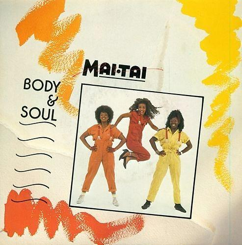 Body and Soul vinyl single (1985) Mai Tai