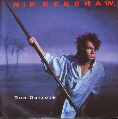 AUG 11 - NIK KERSHAW - Don Quixote - the No.10 hit from 1985.