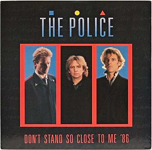 SEPT 23 - THE POLICE - Don't Stand So Close To Me - the 1980 and 1986 versions of the hit single.