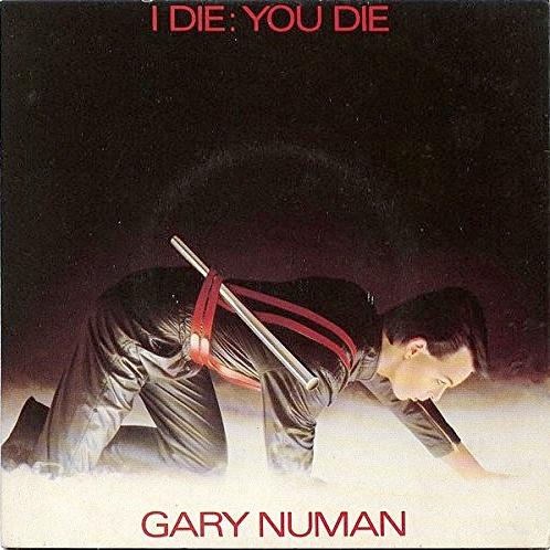 AUG 24 - GARY NUMAN - I Die: You Die - the musician's top ten hit from 1980.
