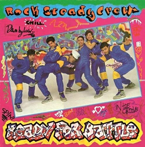 Ready For Battle LP - The Rock Steady Crew (1983)
