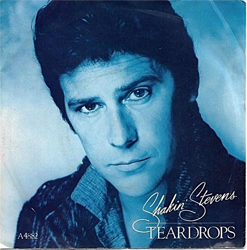 NOV 25 - SHAKIN' STEVENS - Teadrops. The Welsh singer's top 5 hit from 1984.