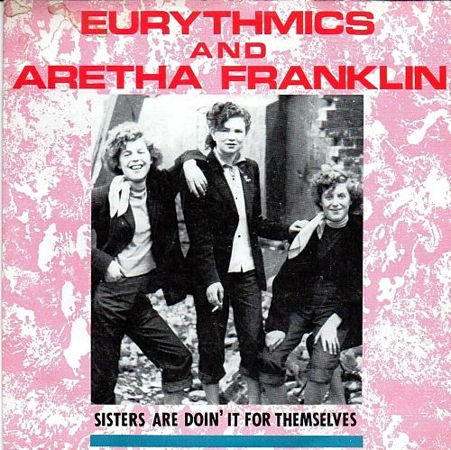 NOV 10 - EURYTHMICS and Aretha Franklin - Sisters Are Doing It For Themselves - video and song facts.