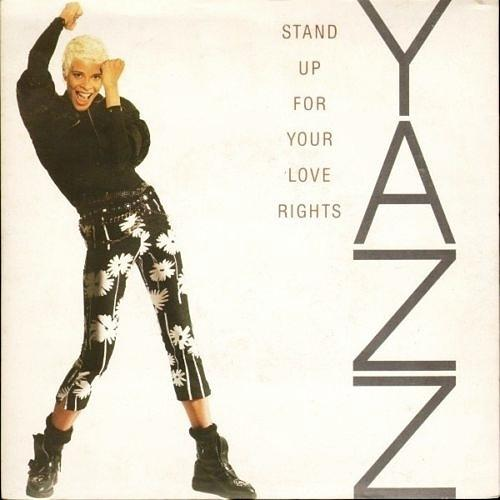 OCT 30 - YAZZ - Stand Up For Your Love Rights. The singer's second major solo hit from 1988.