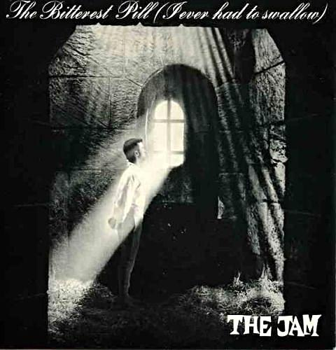 SEPT 12 - THE JAM - The Bitterest Pill (I Ever Had to Swallow) - the band's penultimate single.
