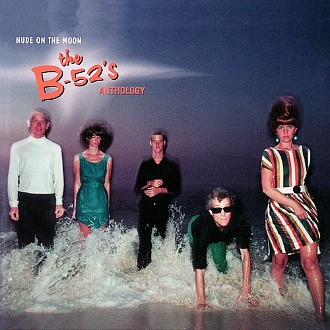 The B-52's Anthology - Nude On The Moon