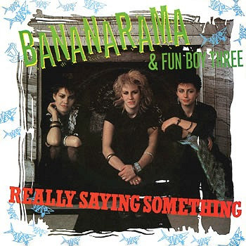 Really Saying Something (single sleeve)