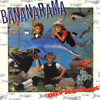 Bananarama Deep Sea Skiving (album)