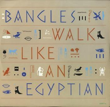 Bangles - Walk Like An Egyptian (1986 12