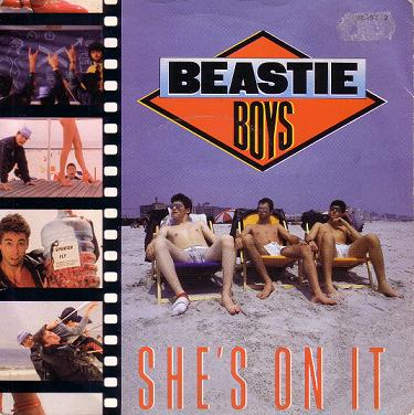 She's On It single - Beastie Boys