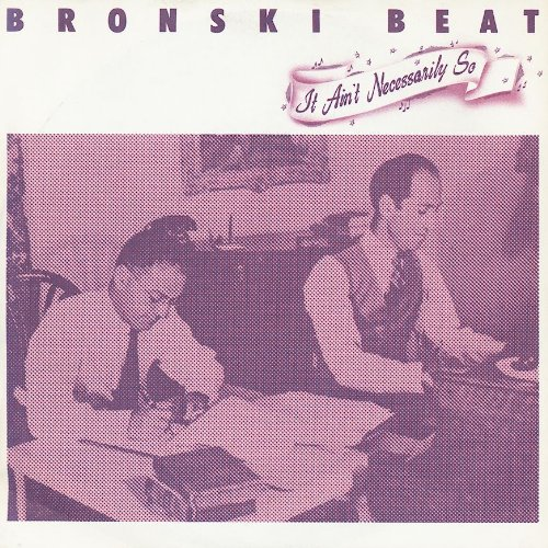 Bronski Beat's third single