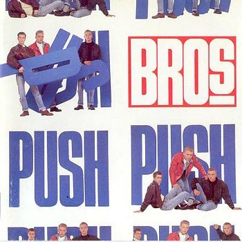 Bros - Push - the boy band's debut album (1988)