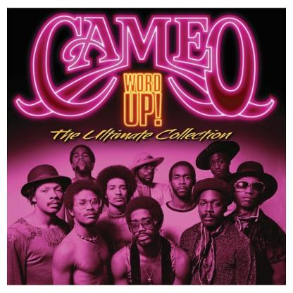 Cameo - Word Up - The Ultimate Collection