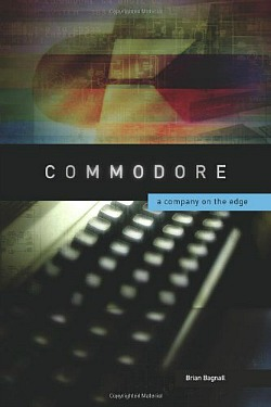 Commodore; A Company On The Edge - Hardback Book