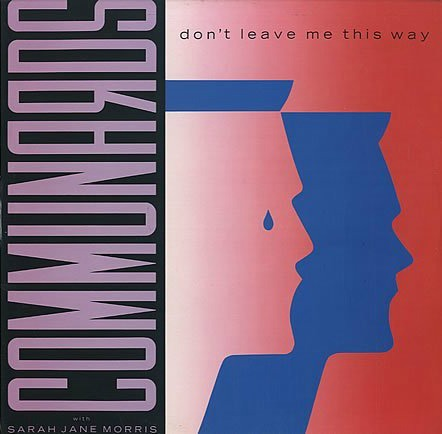 The Communards - Don't Leave Me This Way - vinyl sleeve
