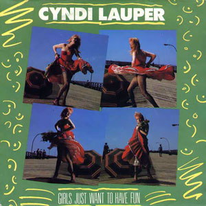 Cyndi Lauper - Girls Just Want To Have Fun - Front single sleeve (vinyl)