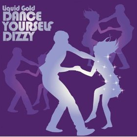 Liquid Gold - Dance Yourself Dizzy (single sleeve)