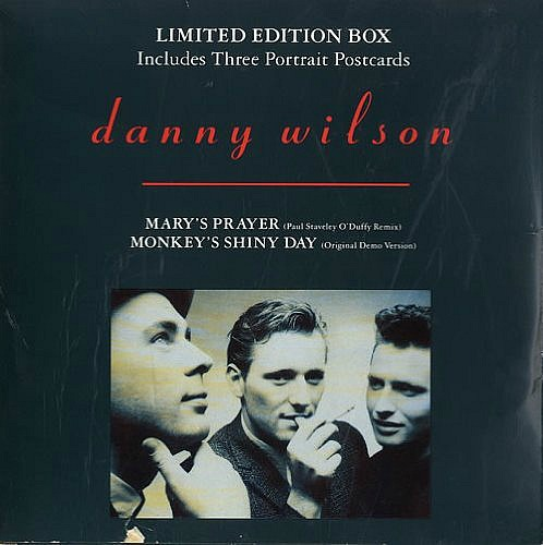 Danny Wilson - Mary's Prayer - limited edition