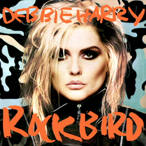 Debbie Harry - Rockbird (1986) album sleeve
