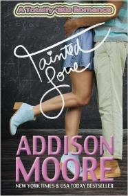 Tainted Love - A Totally 80s Romance - by Addison Moore (book)