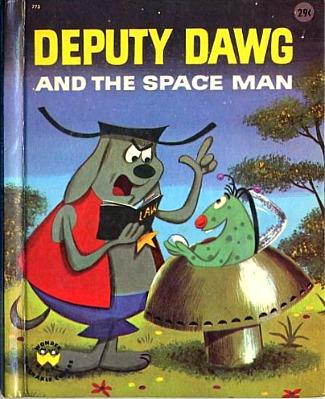 Deputy Dawg and the Space Man hardcover book (1961)