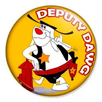 Deputy Dawg pin button badge