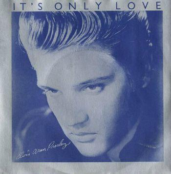 Elvis Presley - It's Only Love (1980) UK 7