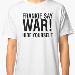 Frankie Say War Hide Yourself T-shirt