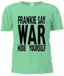 Frankie Say War Hide Yourself Light Green T-shirt