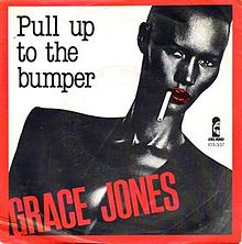 Pull Up To The Bumper vinyl sleeve 7 inch - Grace Jones