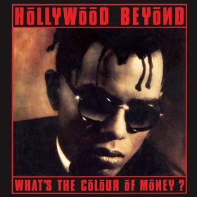 What's The Colour Of Money - vinyl single sleeve - Hollywood Beyond