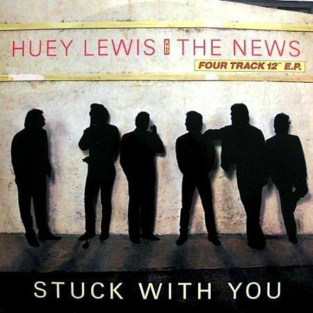 Stuck With You - 4 track EP vinyl - Huey Lewis And The News