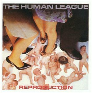 The Human League - Reproduction (first album)