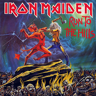 Iron Maiden Run To The Hills single sleeve