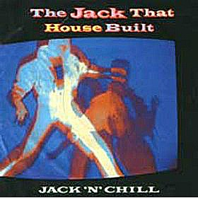 Jack N Chill The Jack That Hosue Built Vinyl