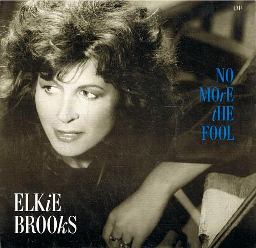 JAN 20 - ELKIE BROOKS - NO MORE THE FOOL. Watch Elkie perform her No.5 hit single on Top Of The Pops.