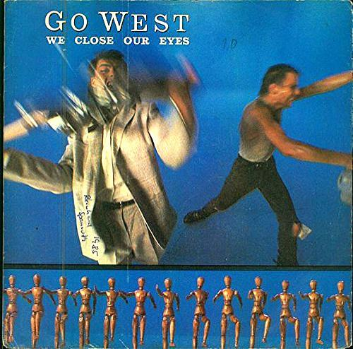 APR 4 - WE CLOSE OUR EYES - GO WEST - the No.5 hit single from 1985.